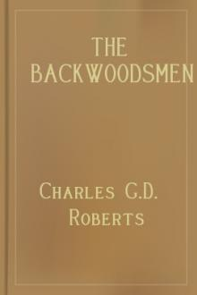 The Backwoodsmen by Sir Roberts Charles G. D.