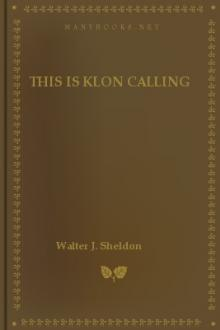 This is Klon Calling by Walter J. Sheldon