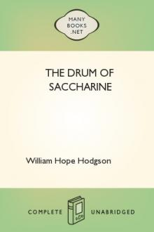 The Drum of Saccharine by William Hope Hodgson