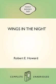 Wings in the Night by Robert E. Howard