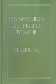 Les mystères du peuple, Tome III