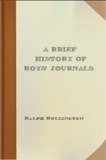 A Brief History of Boys' Journals by Ralph Rollington