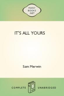 It's All Yours by Sam Merwin