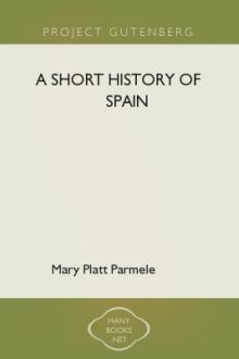 A Short History of Spain by Mary Platt Parmele