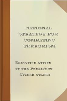 National Strategy for Combating Terrorism by United States. Executive Office of the President
