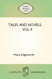 Tales and Novels, vol 9  by Maria Edgeworth
