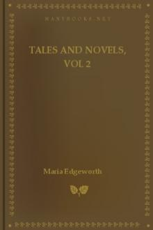 Tales and Novels, vol 2  by Maria Edgeworth