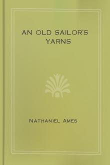 An Old Sailor's Yarns by Nathaniel Ames