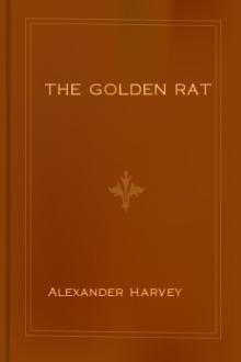 The Golden Rat by Alexander Harvey