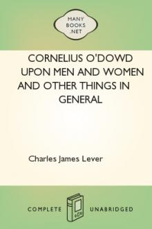 Cornelius O'Dowd Upon Men and Women and Other Things in General