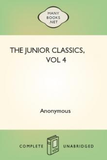 The Junior Classics, vol 4 by Unknown