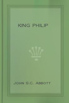 King Philip by John S. C. Abbott
