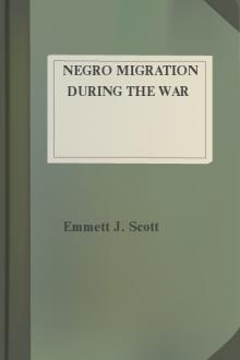 Negro Migration during the War by Emmett J. Scott