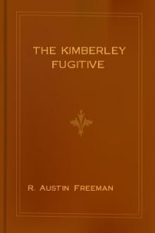 The Kimberley Fugitive by R. Austin Freeman