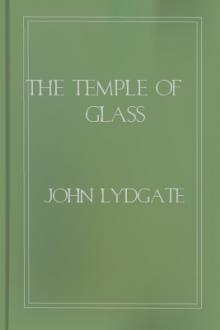 The Temple of Glass by John Lydgate