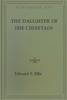 The Daughter of the Chieftain by Lieutenant R. H. Jayne