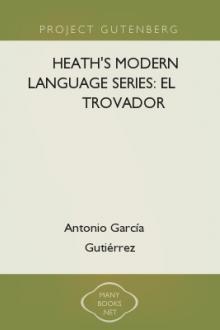 Heath's Modern Language Series: El trovador