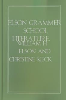 Elson Grammer School Literature, book 4  by William Harris Elson, Christine M. Keck