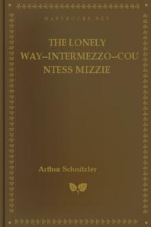 The Lonely Way–Intermezzo–Countess Mizzie