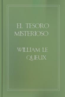 El tesoro misterioso by William le Queux