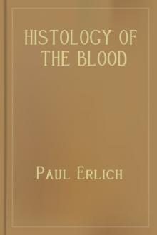 Histology of the Blood by Paul Ehrlich, Adolf Lazarus