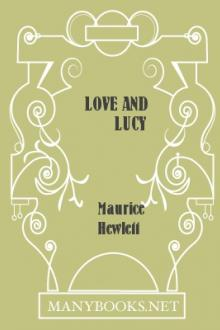 Love and Lucy by Maurice Hewlett