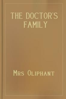 The Doctor's Family by Margaret Oliphant