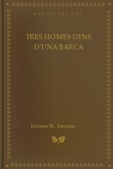Tres Homes Dins D'una Barca by Jerome K. Jerome