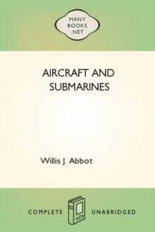 Aircraft and Submarines by Willis J. Abbot