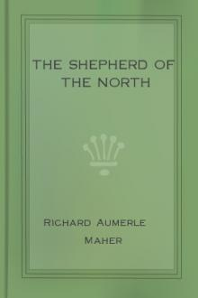 The Shepherd of the North by Richard Aumerle Maher