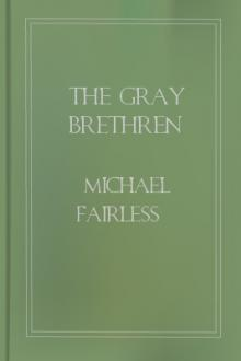 The Gray Brethren by Michael Fairless