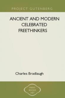 Ancient and Modern Celebrated Freethinkers by John Watts, pseud. Collins Anthony, Charles Bradlaugh