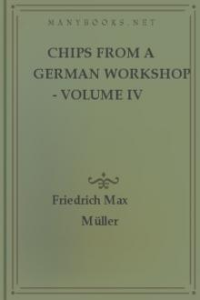 Chips from a German Workshop - Volume IV by Friedrich Max Müller