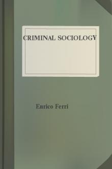 Criminal Sociology by Enrico Ferri