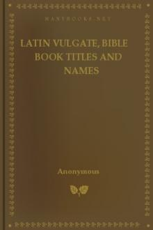 Latin Vulgate, Bible Book Titles and Names by Anonymous
