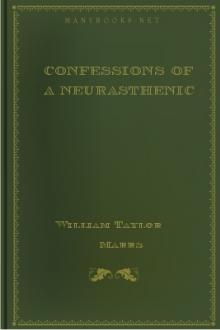 Confessions of a Neurasthenic by William Taylor Marrs