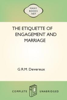 The Etiquette of Engagement and Marriage by G. R. M. Devereux