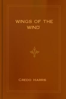 Wings of the Wind by Credo Fitch Harris
