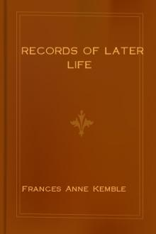 Records of Later Life by Frances Anne Kemble