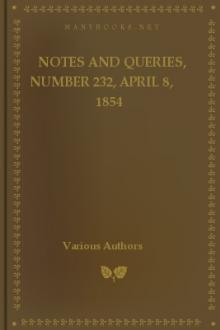 Notes and Queries, Number 232, April 8, 1854