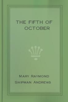 The Fifth of October by Mary Raymond Shipman Andrews