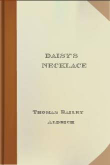 Daisy's Necklace by Thomas Bailey Aldrich