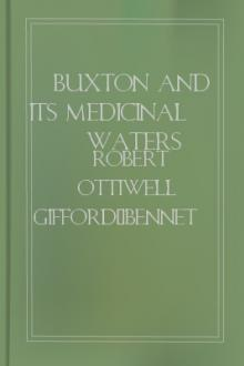 Buxton and its Medicinal Waters by Robert Ottiwell Gifford-Bennet