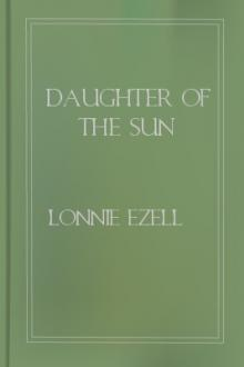 Daughter of the Sun by Lonnie Ezell