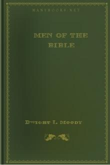 Men of the Bible by Dwight L. Moody