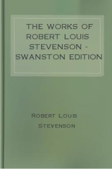 The Works of Robert Louis Stevenson - Swanston Edition Vol. 5 by Robert Louis Stevenson