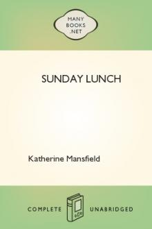 Sunday Lunch by Katherine Mansfield