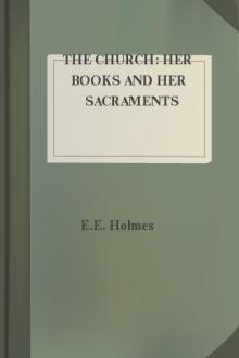 The Church: Her Books and Her Sacraments
