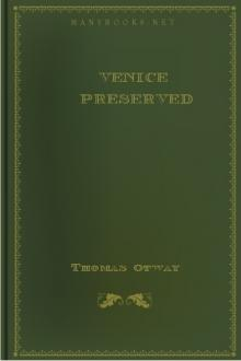 Venice Preserved by Thomas Otway