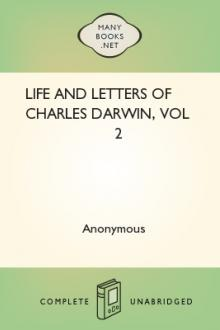 Life and Letters of Charles Darwin, vol 2 by Charles Darwin